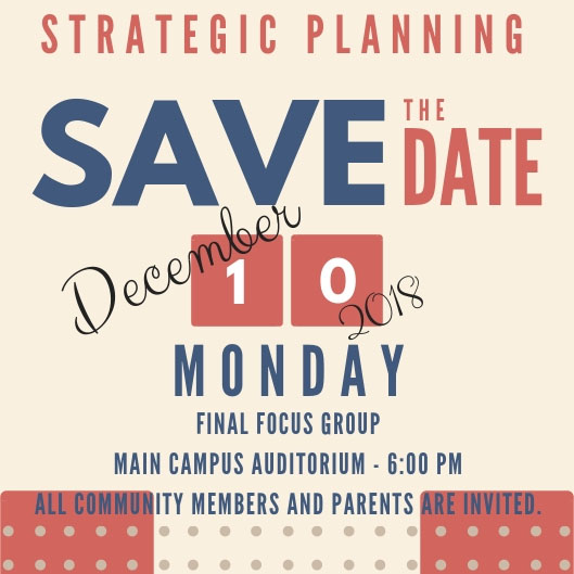 Strategic Planning Focus Group - Monday December 10, 2018 - 6:00 pm - open to all community members and families
