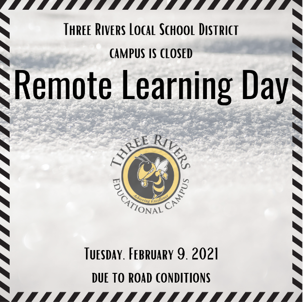 Campus Closure - Remote Learning Day February 9, 2021