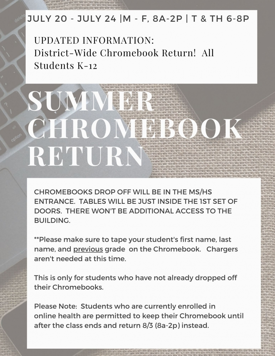 Summer Chromebook Return