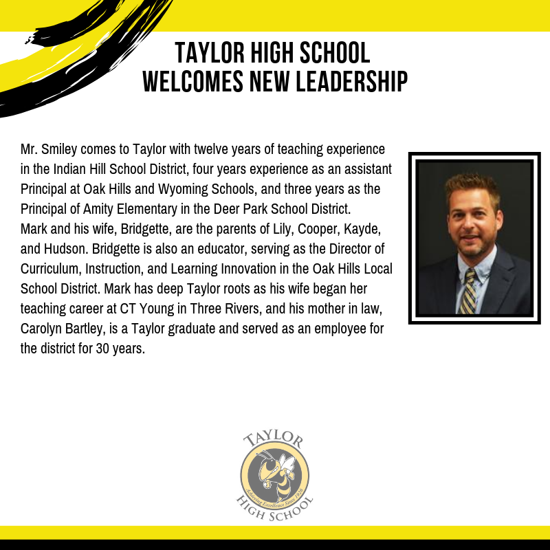 Taylor High School will be welcoming new leadership for the 2019-2020 school year as Mr. Mark Smiley has accepted the position as the Principal.