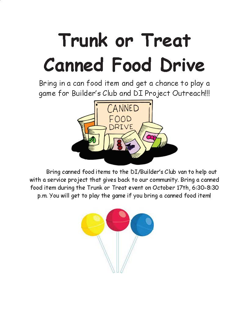 canned food drive at Trunk or Treat on October 17th from 6:30 to 8:30 pm.